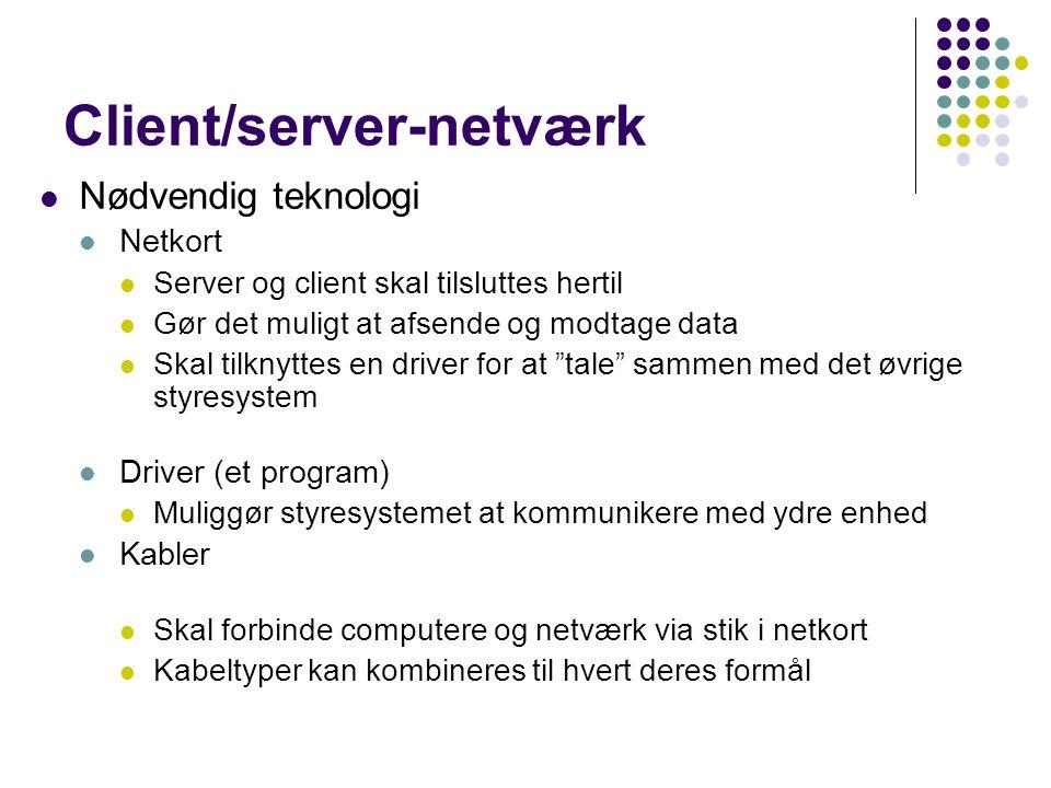 Client/server-netværk