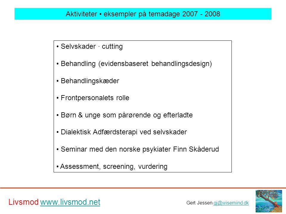 Aktiviteter • eksempler på temadage 2007 - 2008