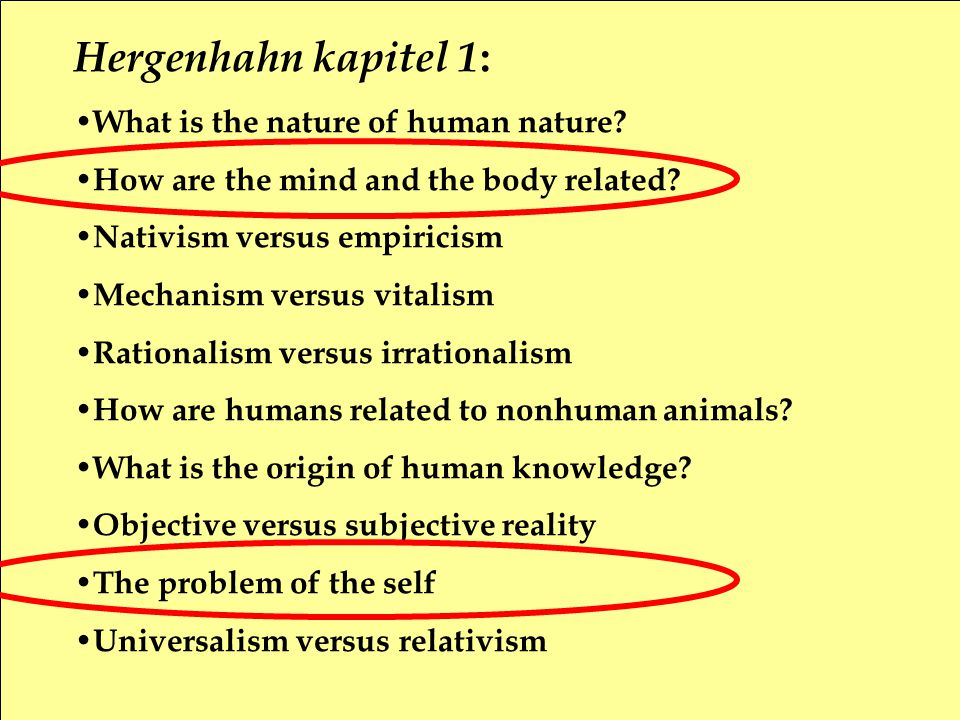 Hergenhahn kapitel 1: What is the nature of human nature