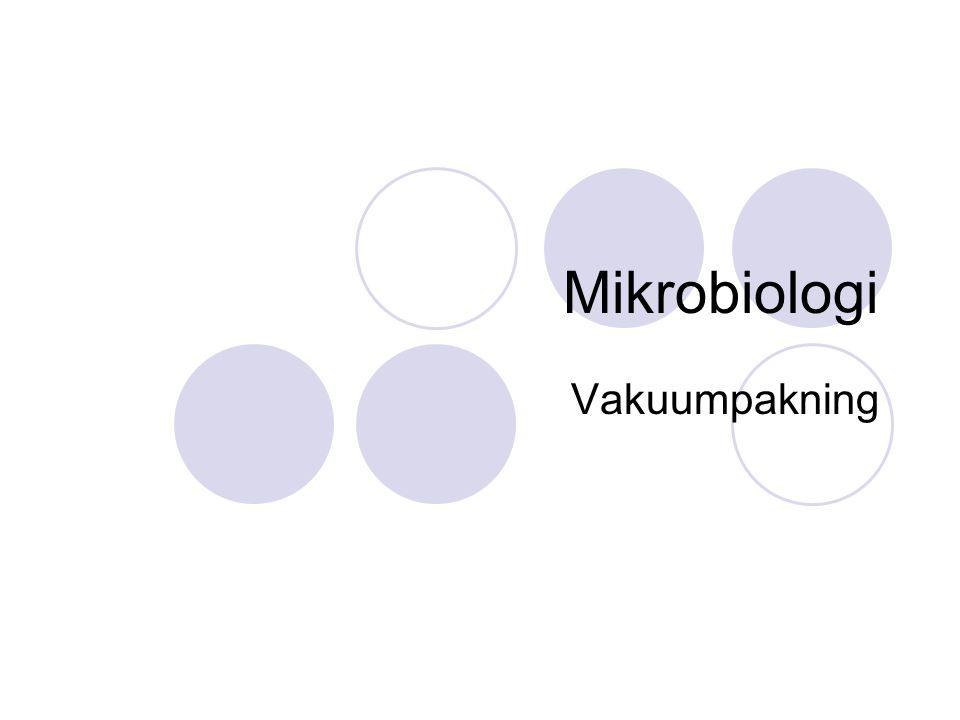 Mikrobiologi Vakuumpakning