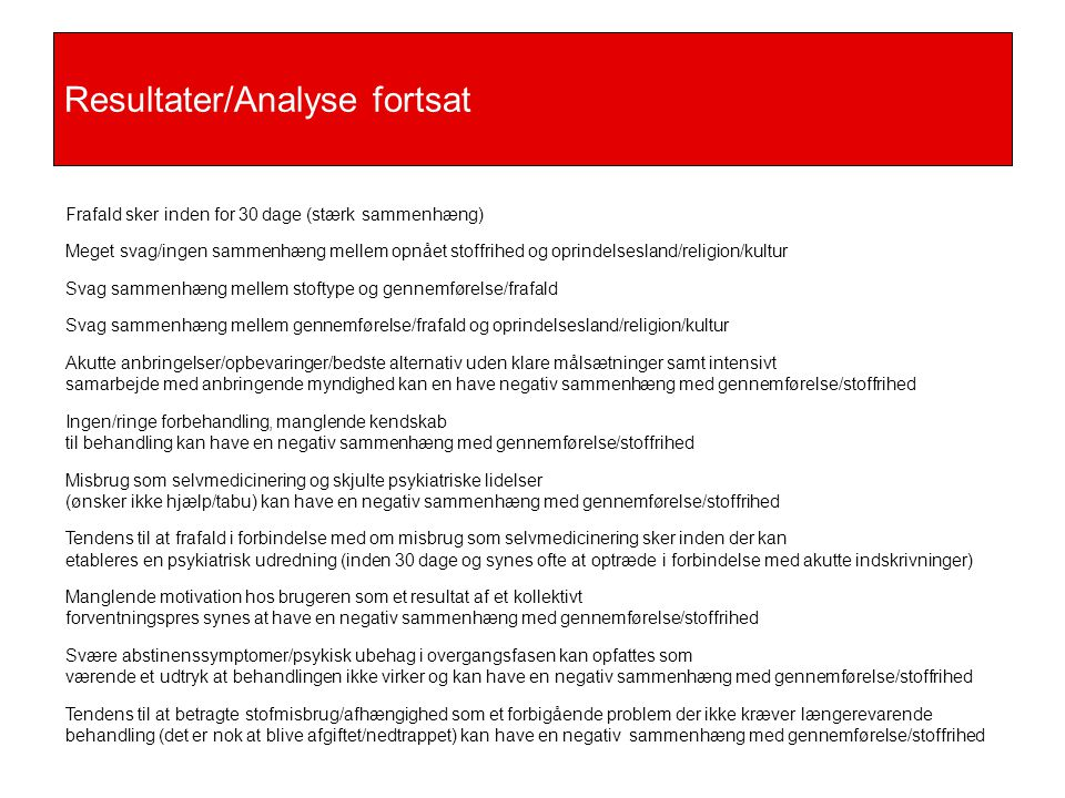 Resultater/Analyse fortsat