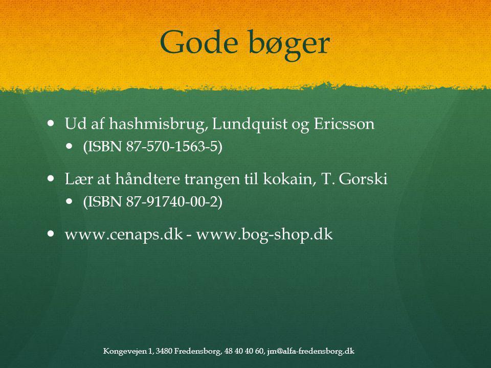 Gode bøger Ud af hashmisbrug, Lundquist og Ericsson