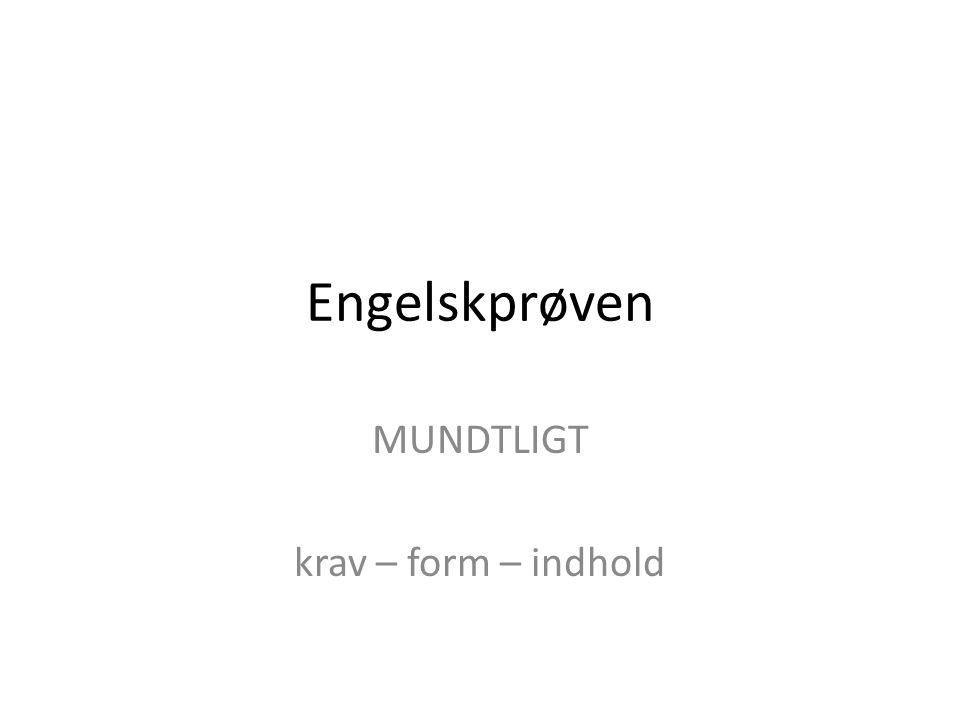 MUNDTLIGT krav – form – indhold