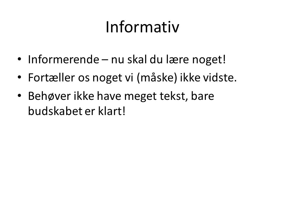 Informativ Informerende – nu skal du lære noget!