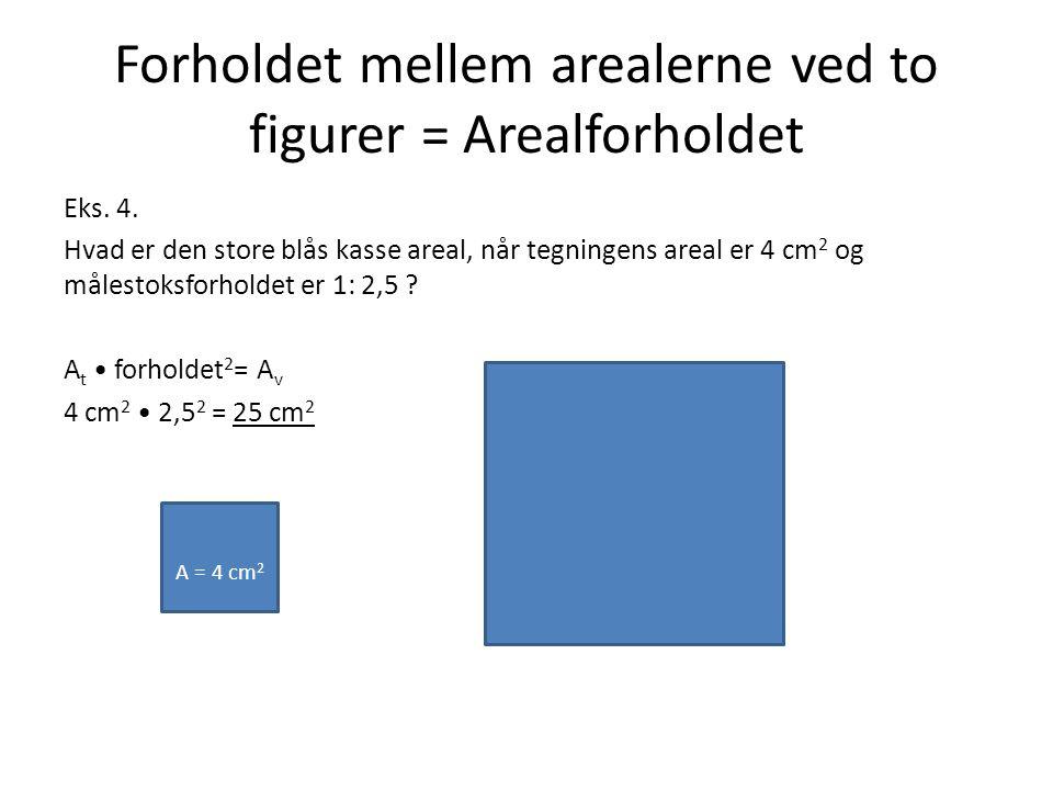 Forholdet mellem arealerne ved to figurer = Arealforholdet