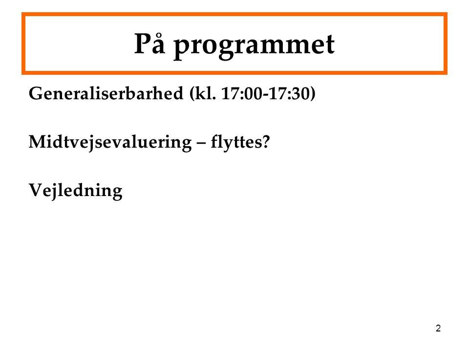 På programmet Generaliserbarhed (kl. 17:00-17:30)