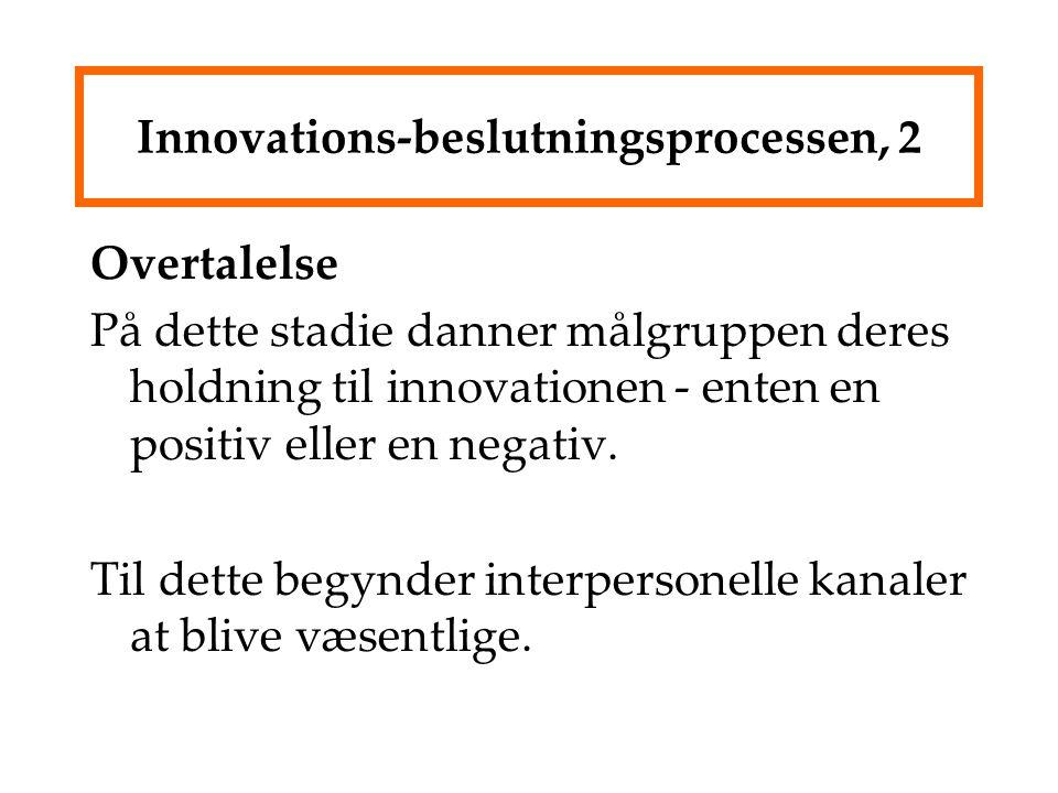 Innovations-beslutningsprocessen, 2