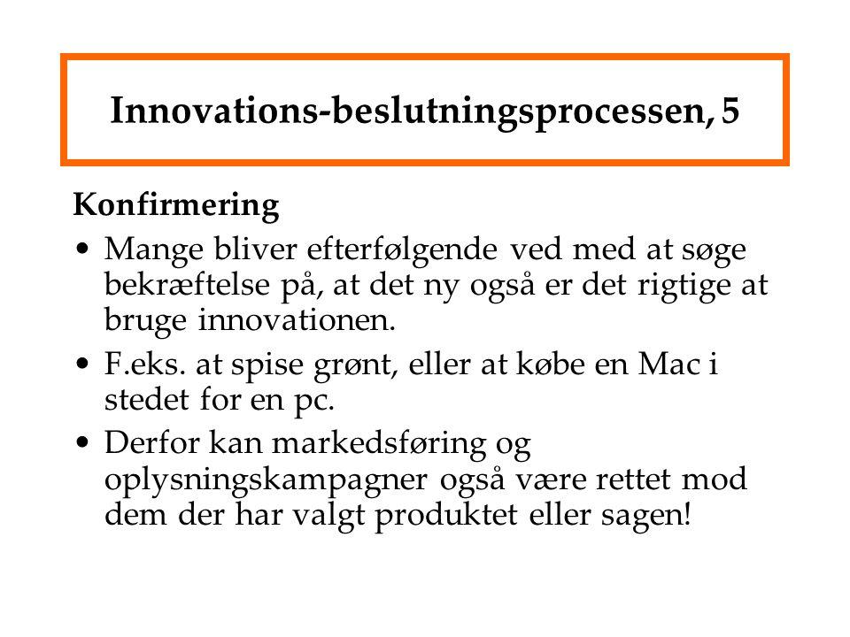 Innovations-beslutningsprocessen, 5