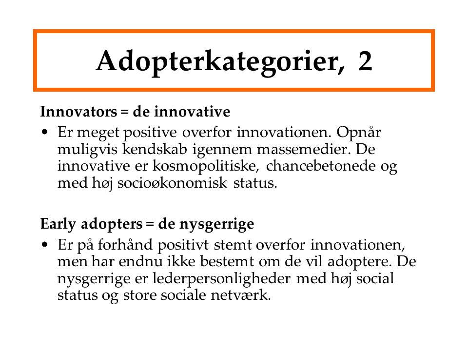 Adopterkategorier, 2 Innovators = de innovative