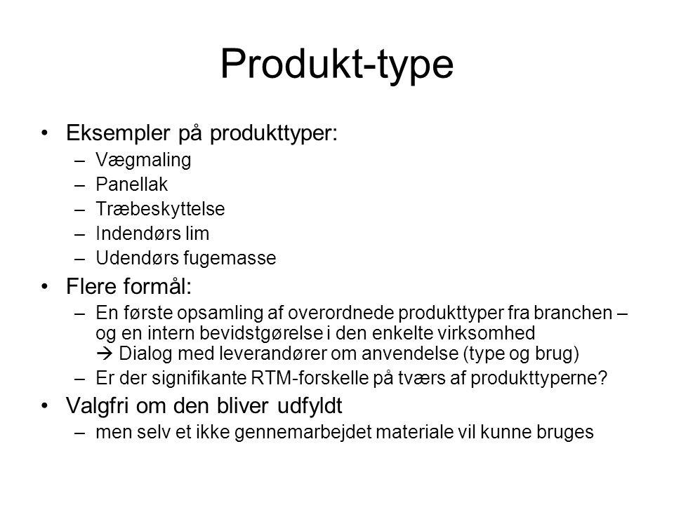 Produkt-type Eksempler på produkttyper: Flere formål: