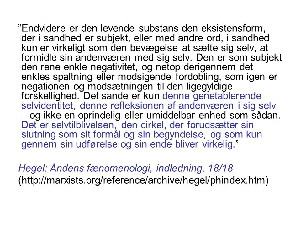 Hegel: Åndens fænomenologi, indledning, 18/18