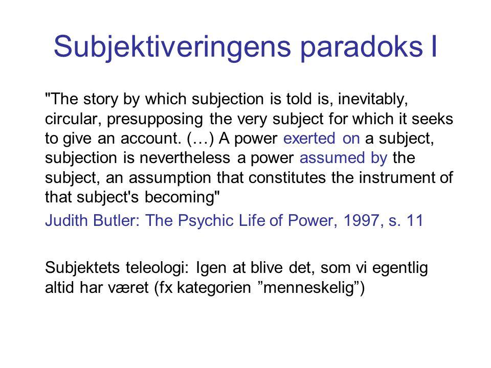 Subjektiveringens paradoks I