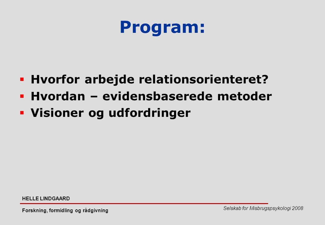 Program: Hvorfor arbejde relationsorienteret