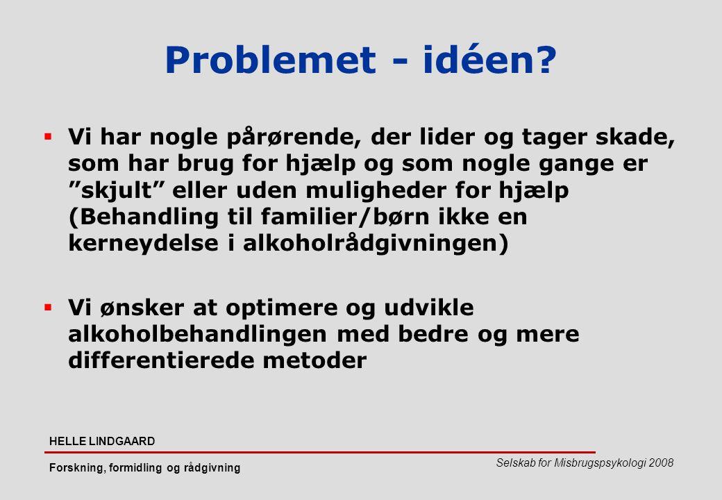 Problemet - idéen