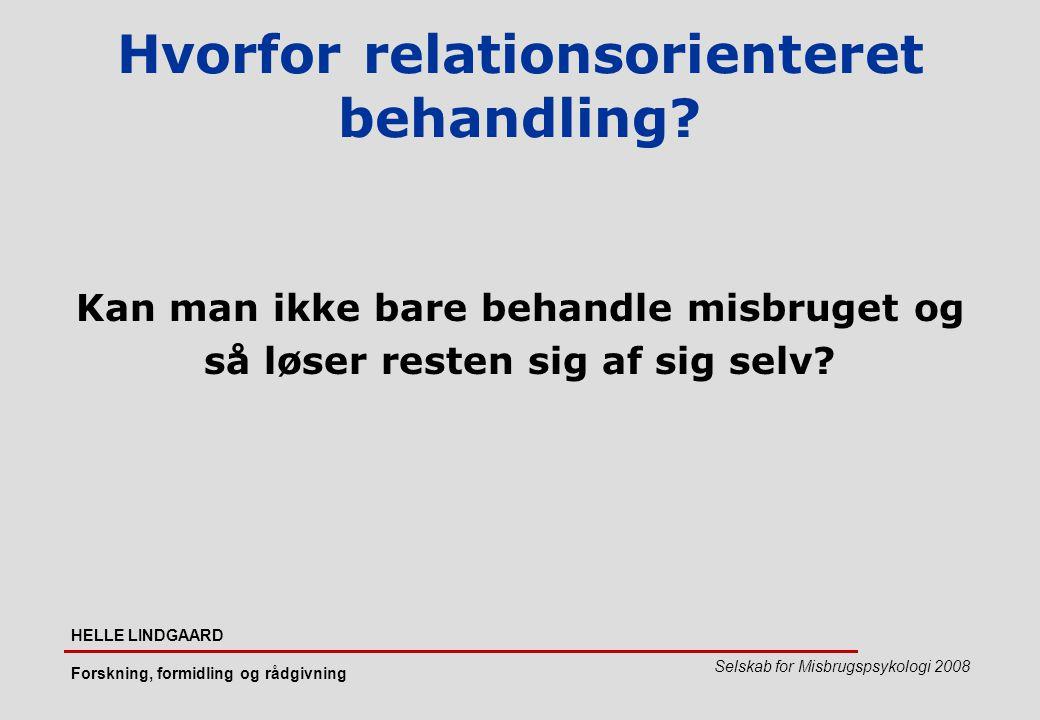 Hvorfor relationsorienteret behandling