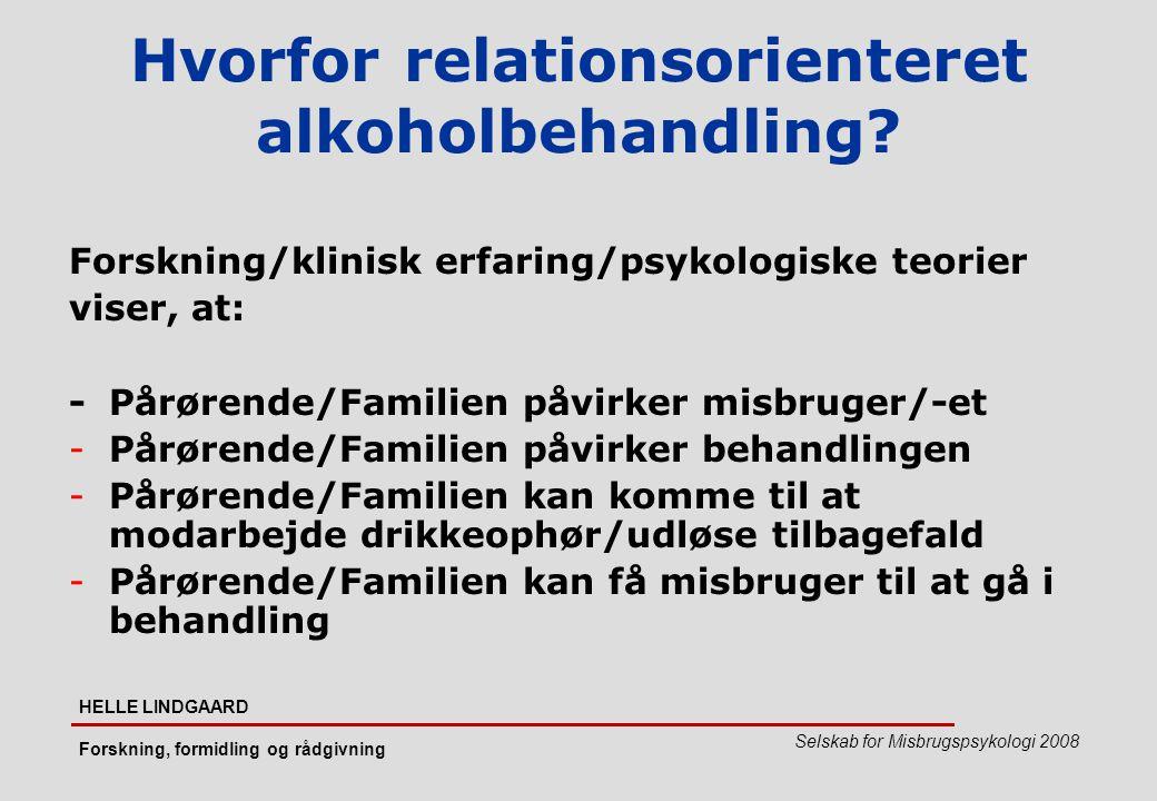 Hvorfor relationsorienteret alkoholbehandling