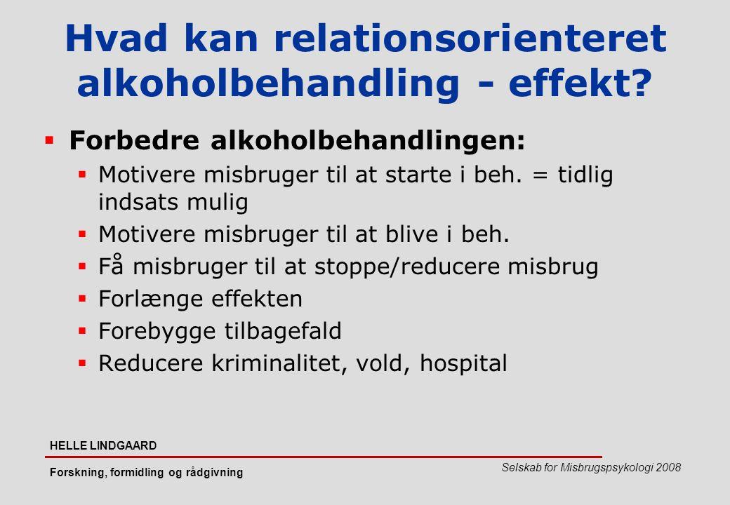 Hvad kan relationsorienteret alkoholbehandling - effekt