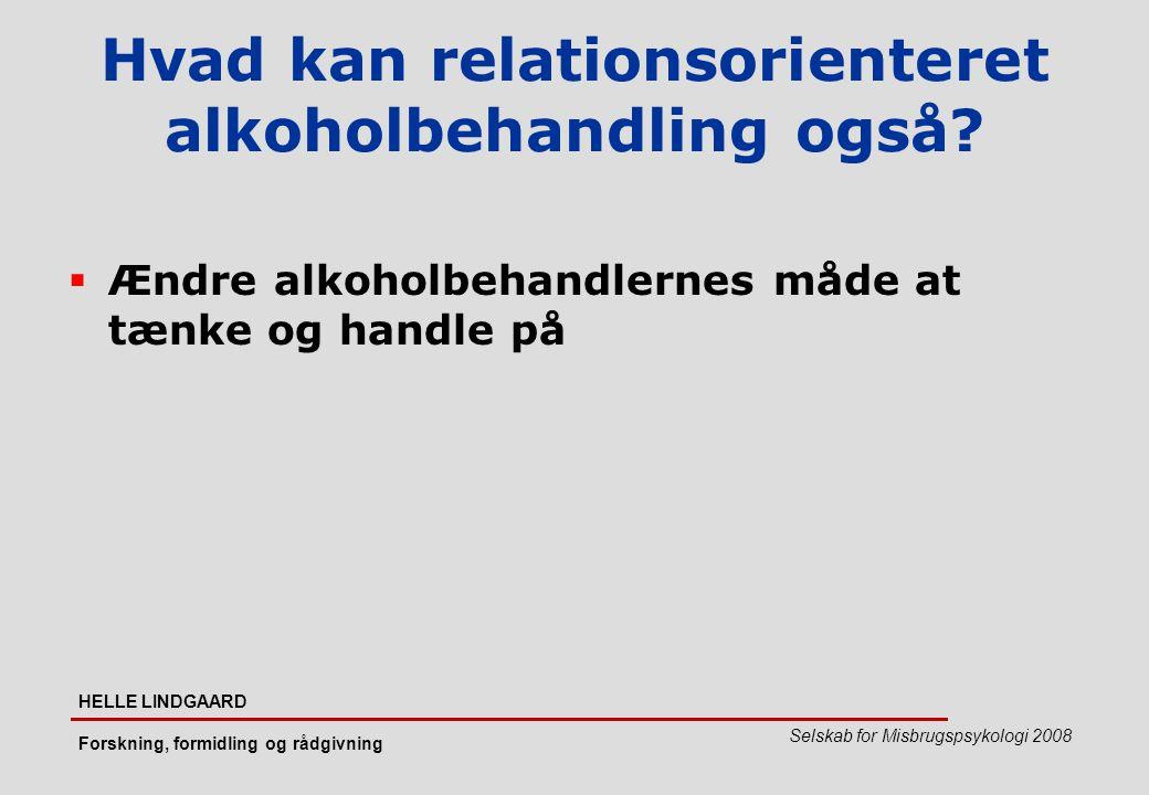 Hvad kan relationsorienteret alkoholbehandling også