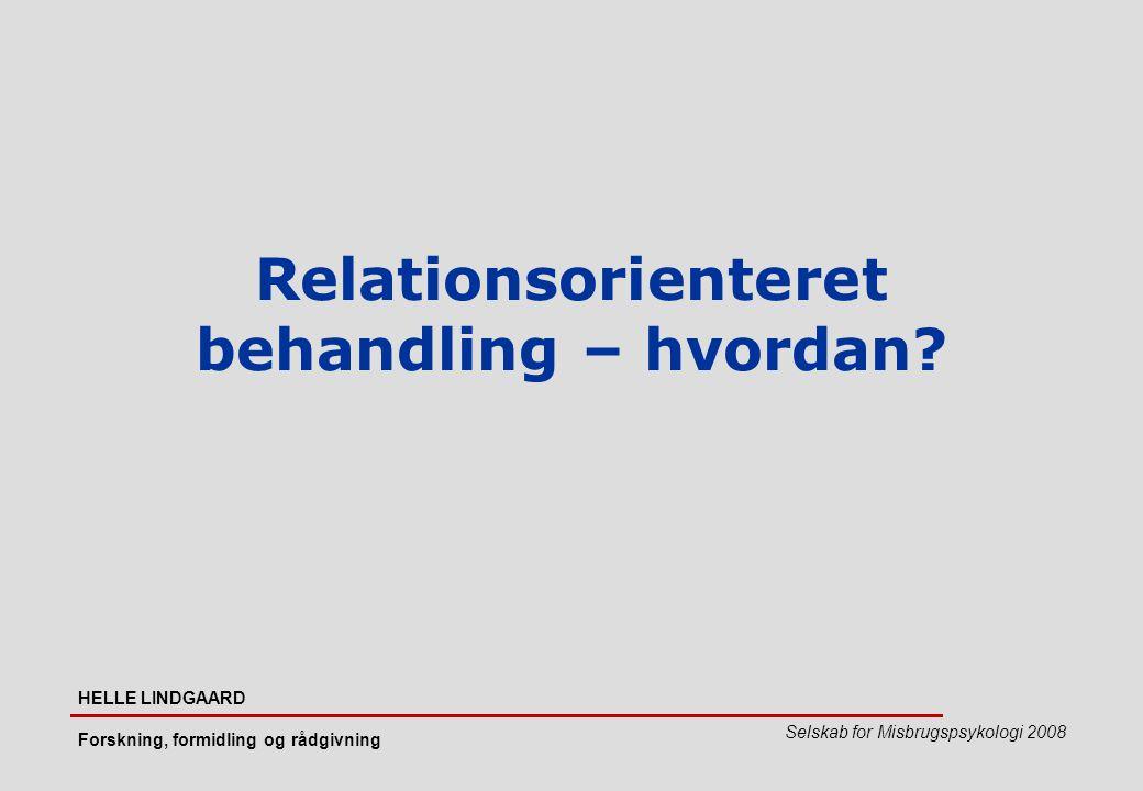 Relationsorienteret behandling – hvordan