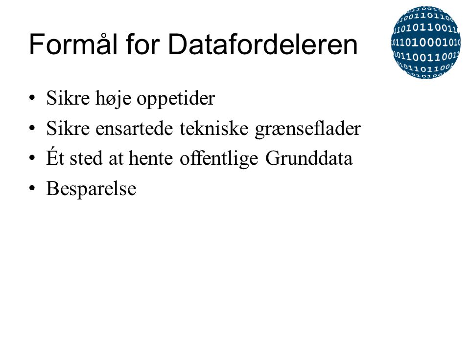 Formål for Datafordeleren