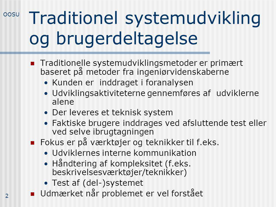 Traditionel systemudvikling og brugerdeltagelse