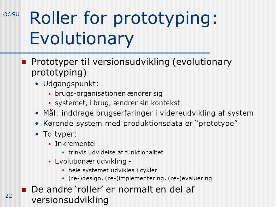 Roller for prototyping: Evolutionary