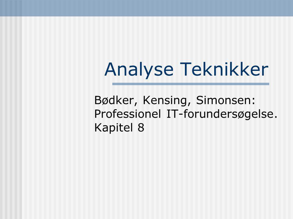 Bødker, Kensing, Simonsen: Professionel IT-forundersøgelse. Kapitel 8
