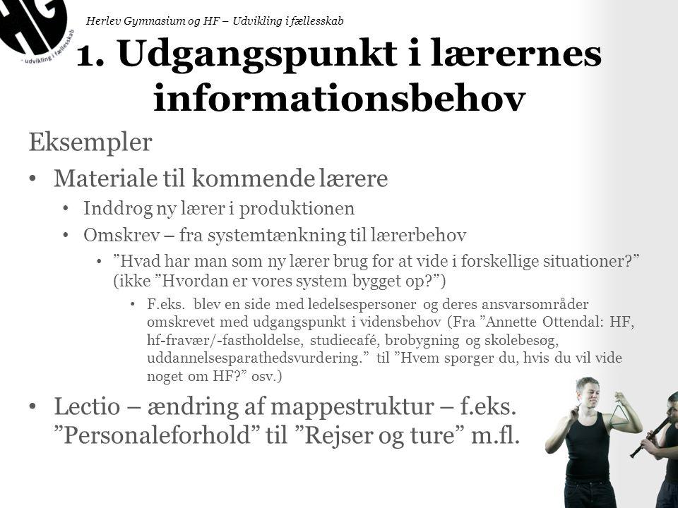 1. Udgangspunkt i lærernes informationsbehov