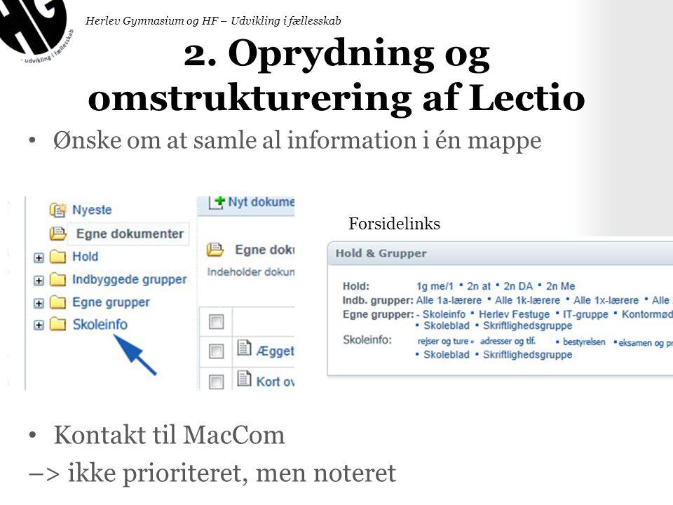 2. Oprydning og omstrukturering af Lectio