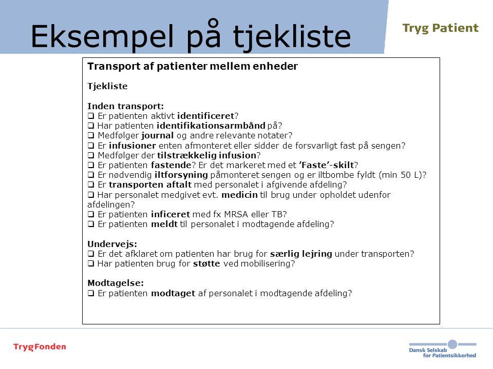 Eksempel på tjekliste Transport af patienter mellem enheder Tjekliste