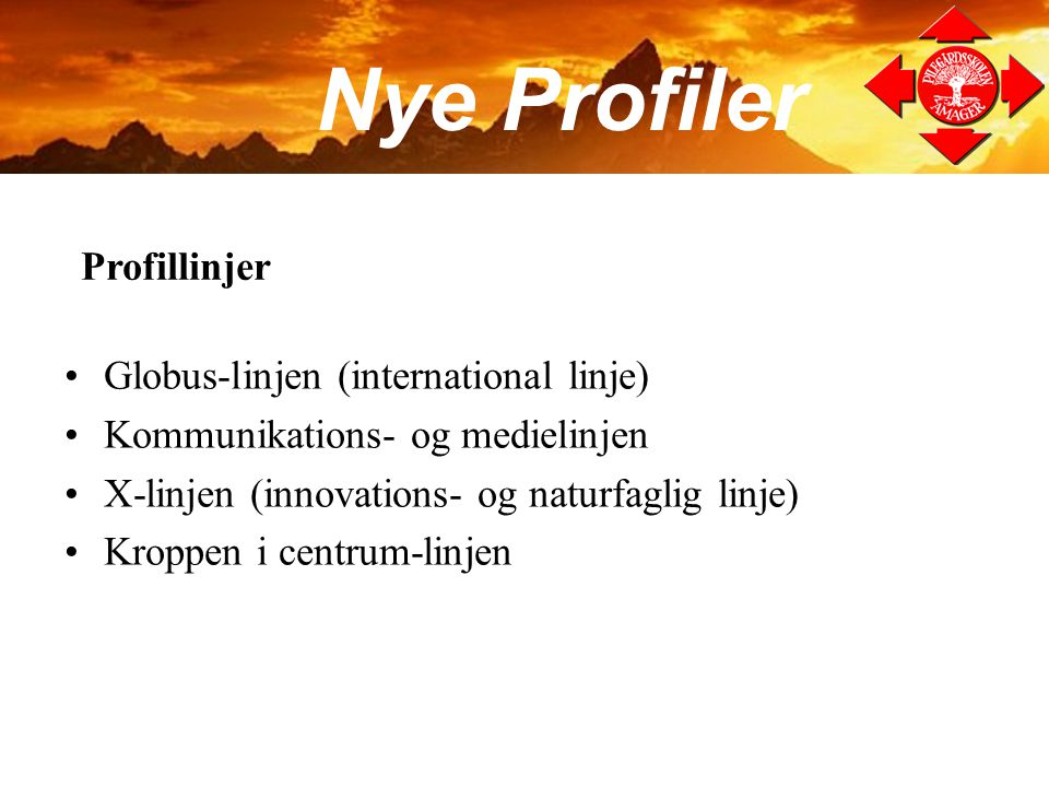 Nye Profiler Profillinjer Globus-linjen (international linje)