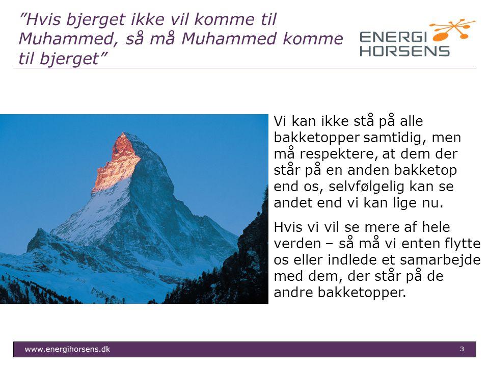 Hvis bjerget ikke vil komme til Muhammed, så må Muhammed komme til bjerget