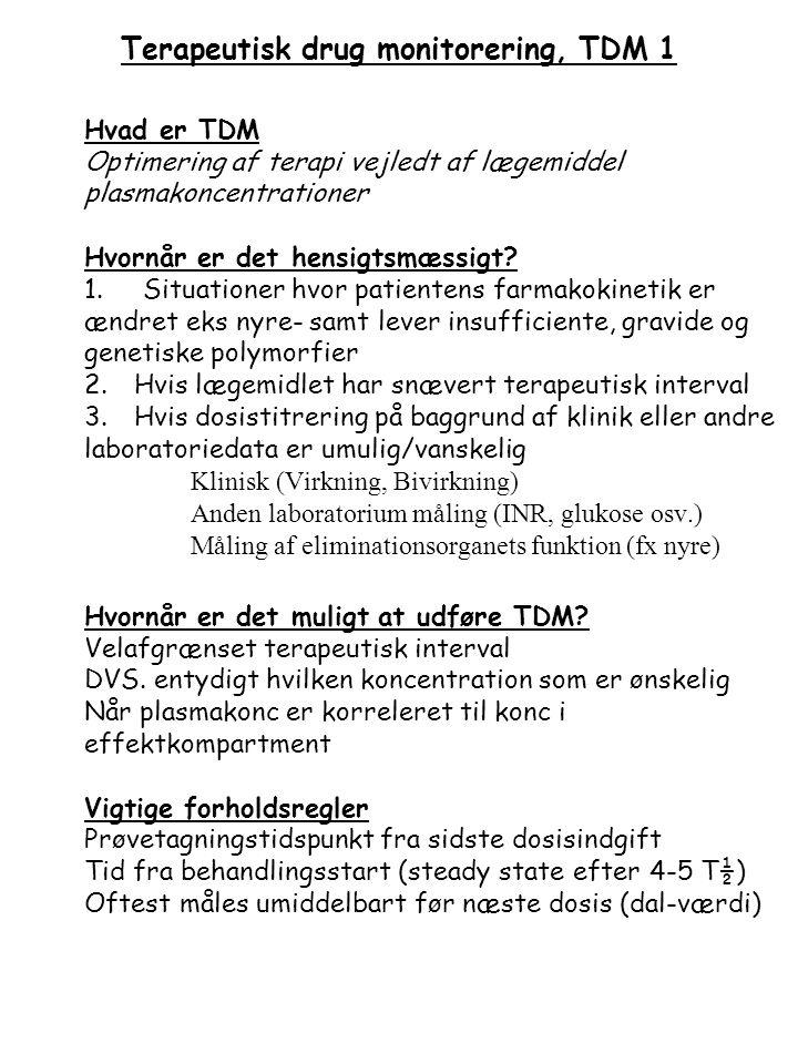 Terapeutisk drug monitorering, TDM 1