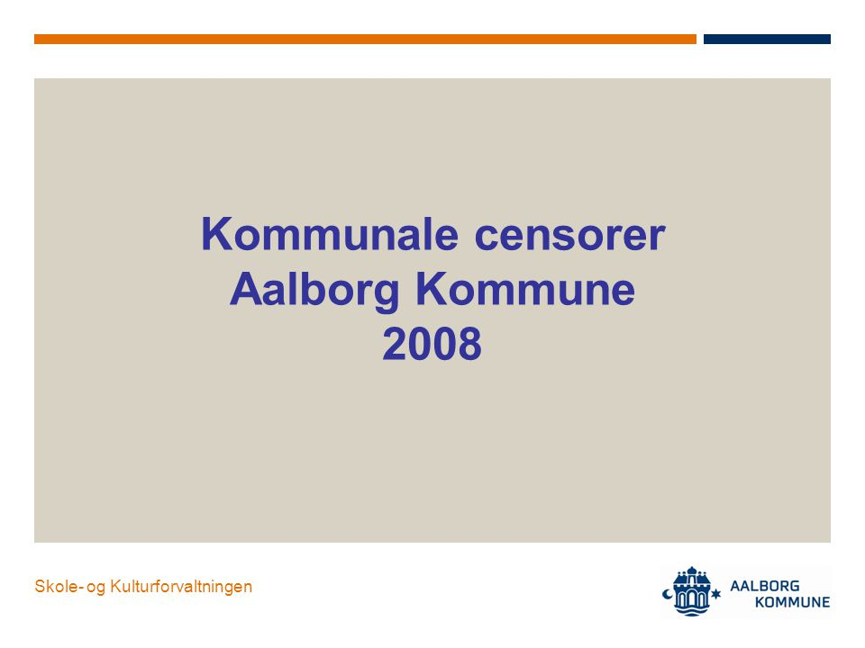 Kommunale censorer Aalborg Kommune 2008