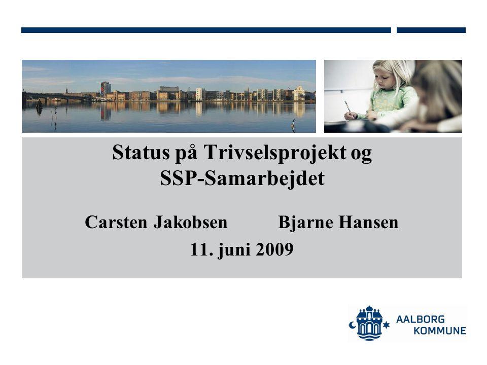 Status på Trivselsprojekt og SSP-Samarbejdet