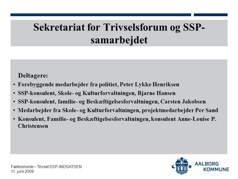 Sekretariat for Trivselsforum og SSP-samarbejdet