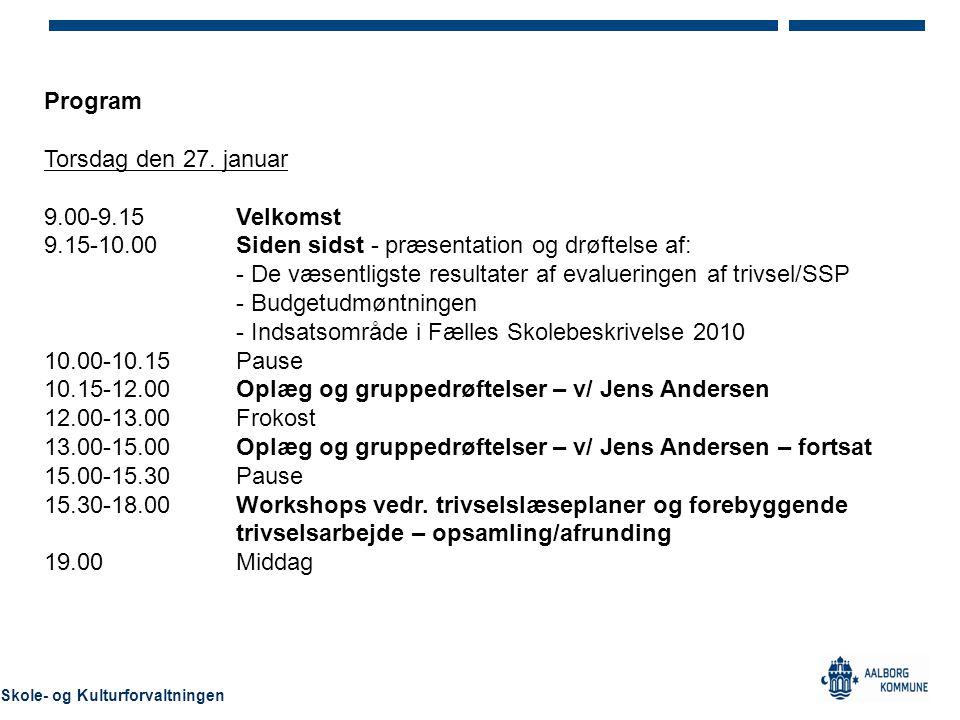 9.15-10.00 Siden sidst - præsentation og drøftelse af: