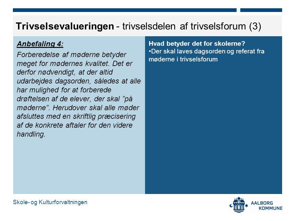 Trivselsevalueringen - trivselsdelen af trivselsforum (3)