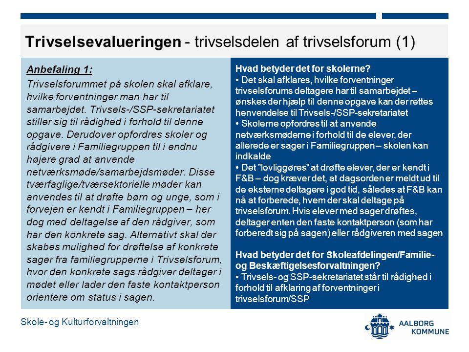 Trivselsevalueringen - trivselsdelen af trivselsforum (1)