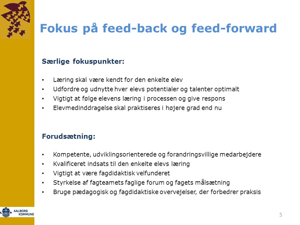 Fokus på feed-back og feed-forward
