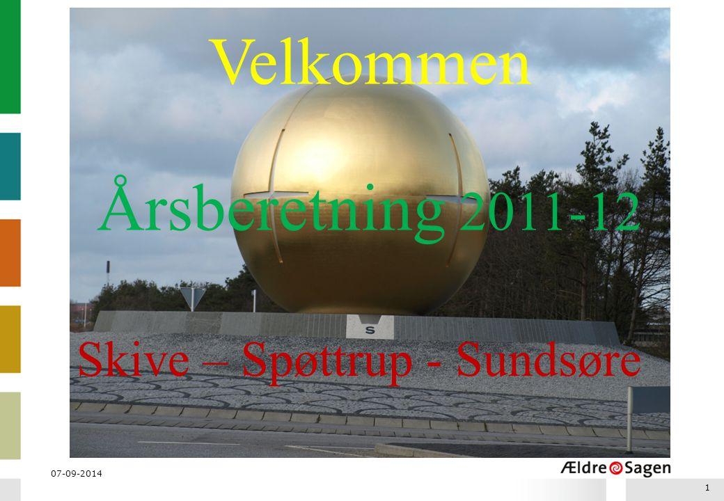Velkommen Årsberetning 2011-12 Skive – Spøttrup - Sundsøre 06-04-2017