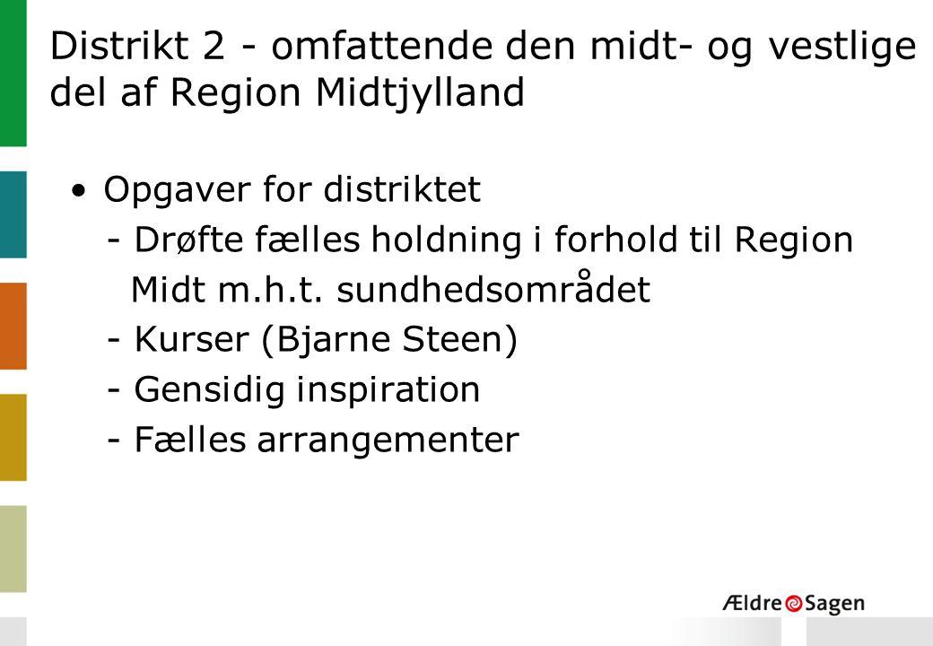 Distrikt 2 - omfattende den midt- og vestlige del af Region Midtjylland