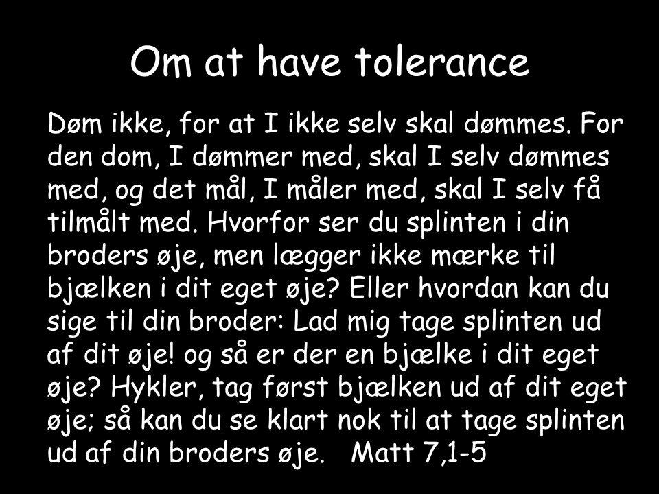 Om at have tolerance