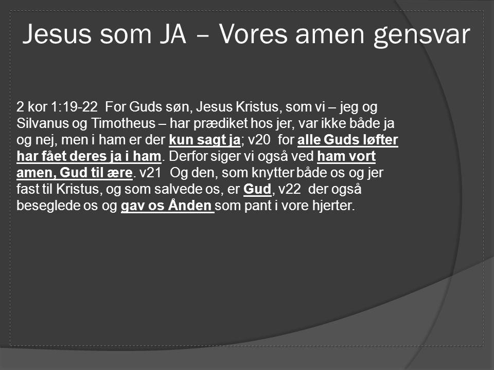 Jesus som JA – Vores amen gensvar