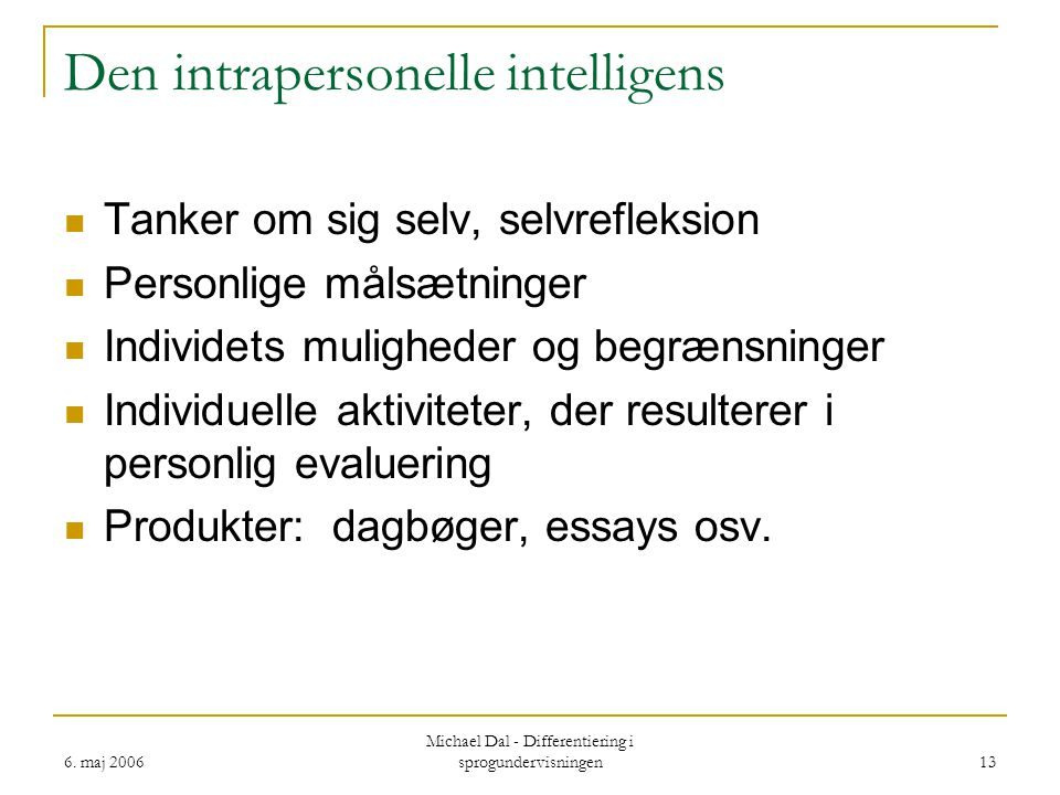 Den intrapersonelle intelligens