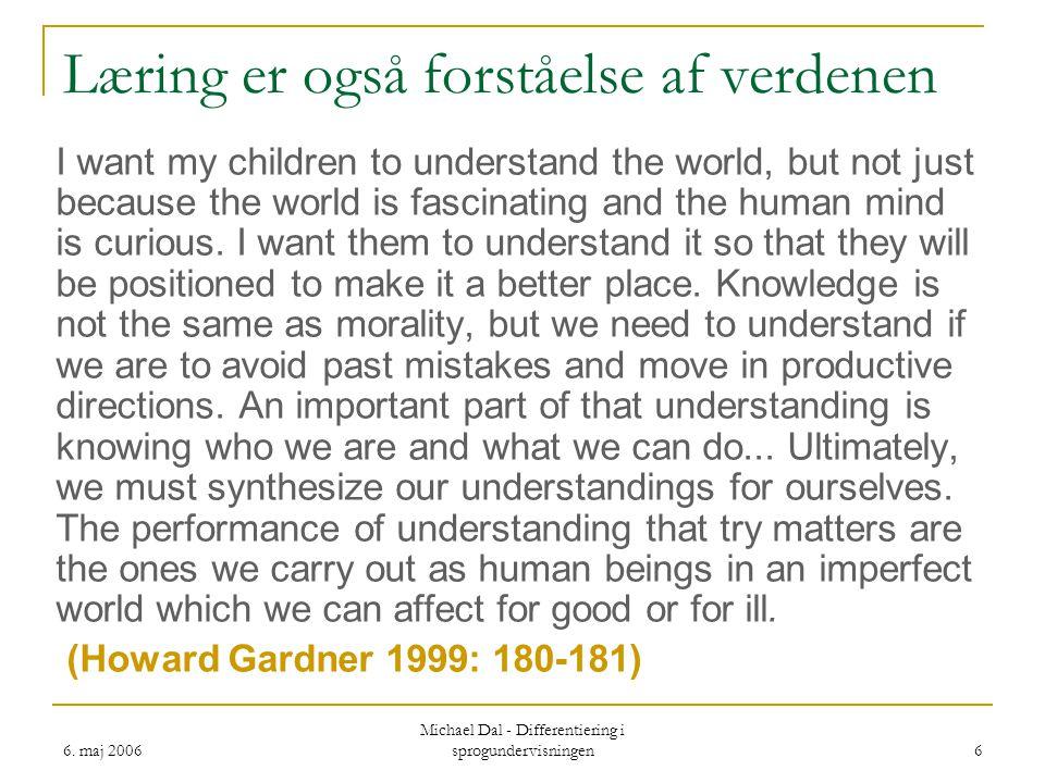 Læring er også forståelse af verdenen