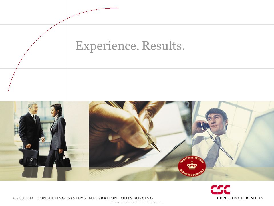 Experience. Results.