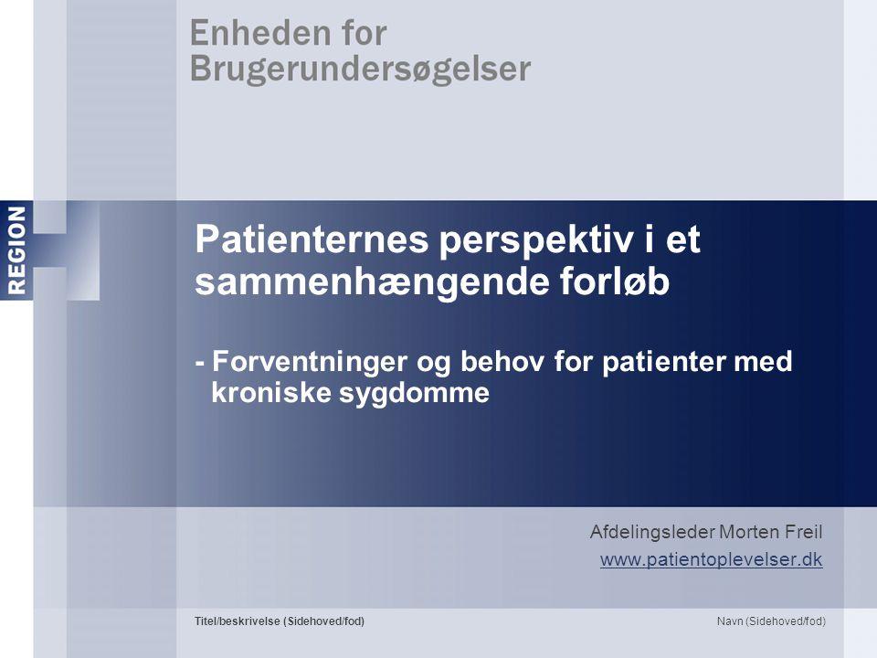 Afdelingsleder Morten Freil www.patientoplevelser.dk