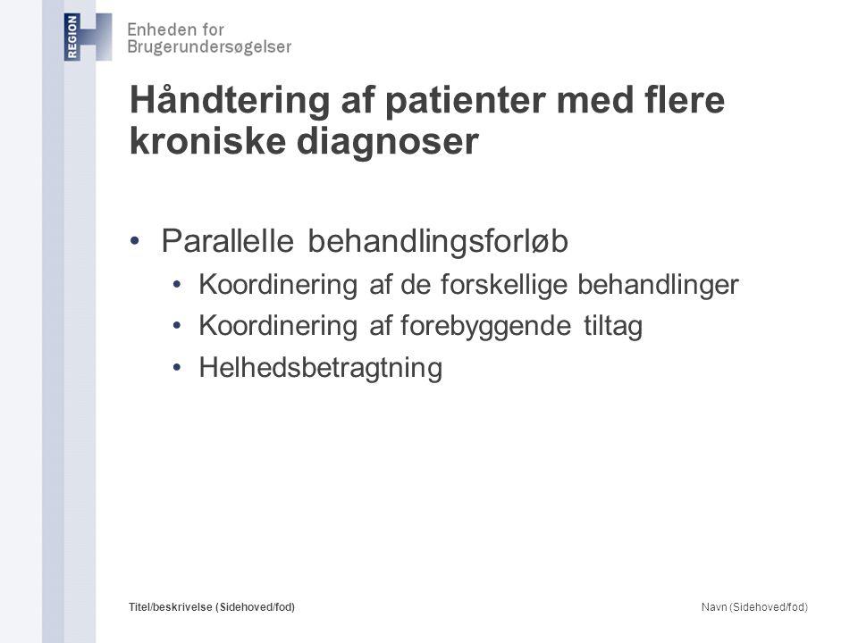 Håndtering af patienter med flere kroniske diagnoser