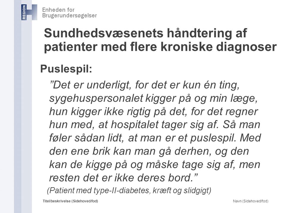 Sundhedsvæsenets håndtering af patienter med flere kroniske diagnoser
